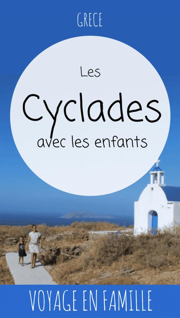 Les Cyclades en famille, guide pratique (Santorin, Sifnos, Paros, Antiparos, Mikonos)