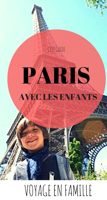 Paris en famille, guide pratique