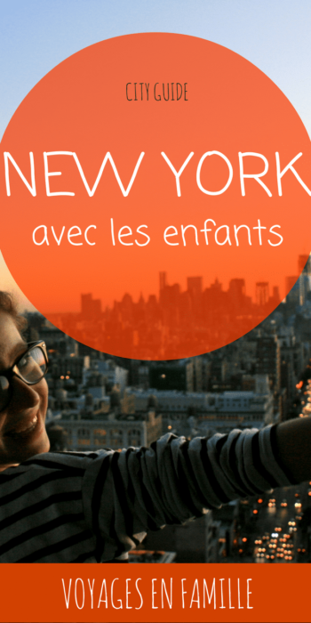 NEW YORK en famille, guide pratique