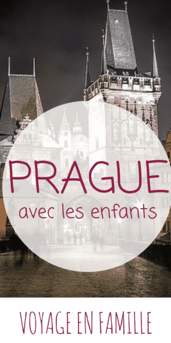 Voyage en famille, PRAGUE guide pratique