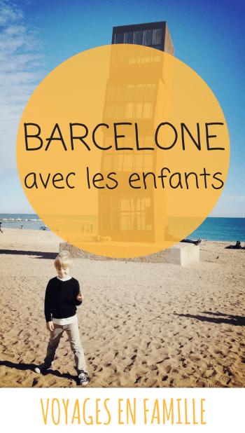 Blog voyage Barcelone en famille