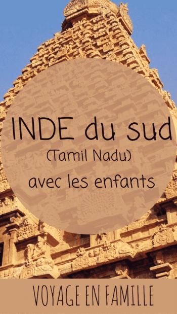 Inde en famille, guide pratique pour découvrir le Tamil Nadu