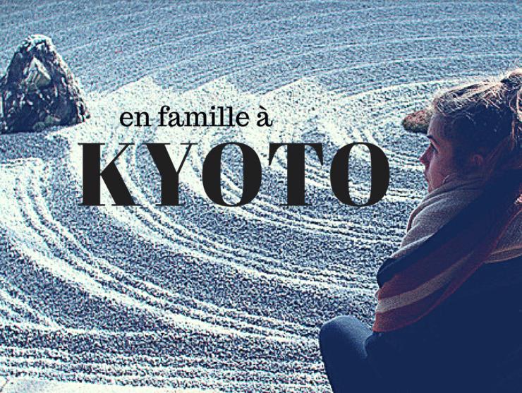 voyage-en-famille-kyoto-japon-avec-enfants