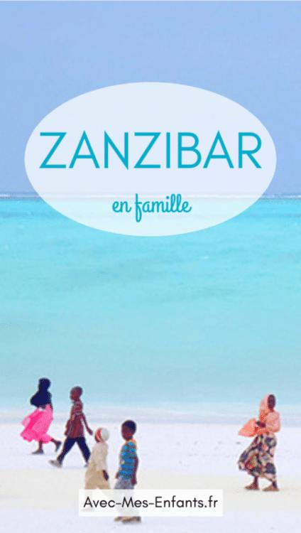 zanzibar en famille blog voyage