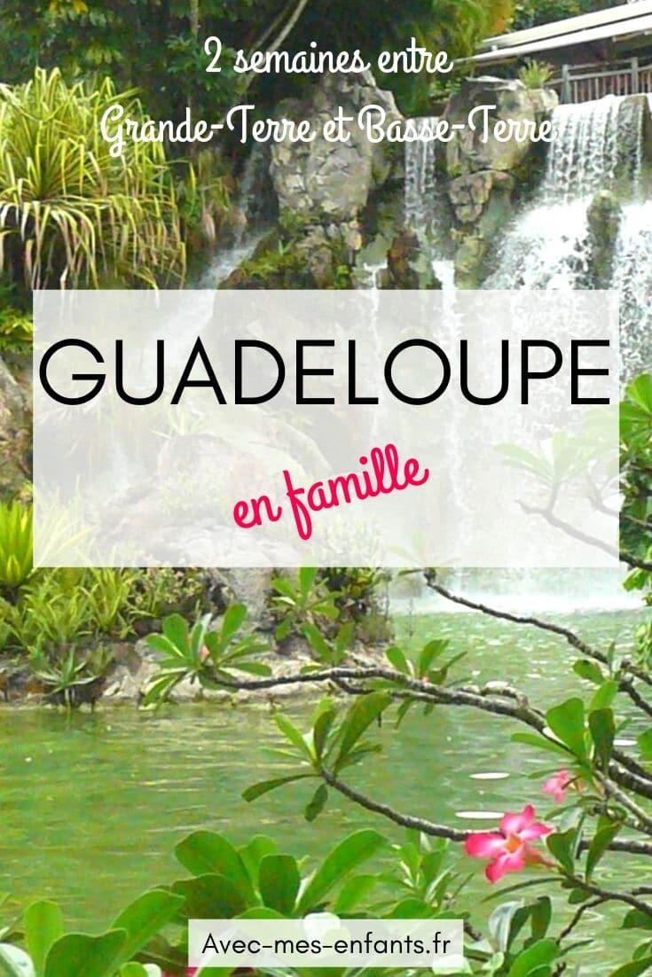 guadeloupe-en-famille-guide-pratique