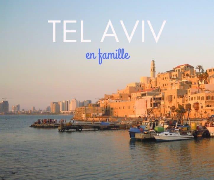 tel-aviv-en-famille-blog-voyage-guide