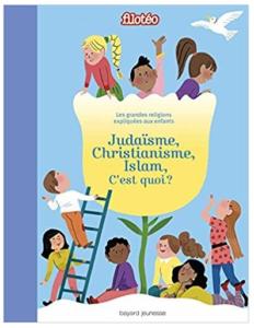Les-grandes-religions-expliquees-aux-enfants-judaisme-christianisme-islam-livre
