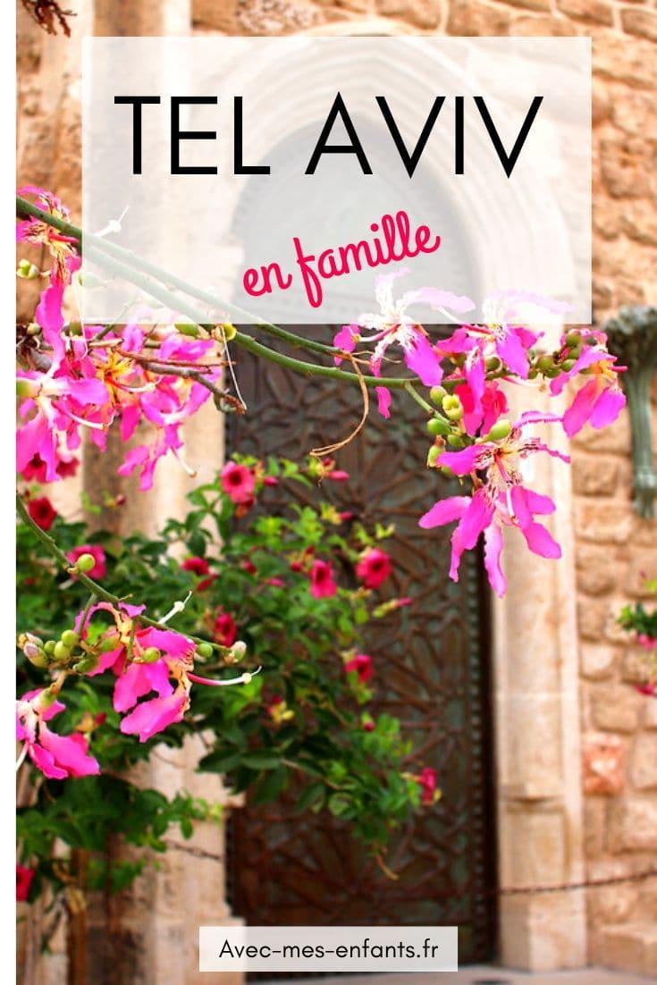 tel aviv en famille blog voyage en famille guide pratique