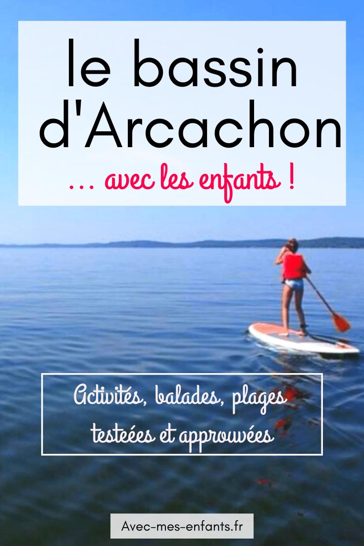 Arcachon en famille blog voyage guide pratique