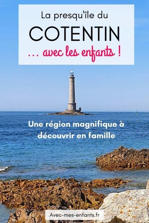 Cotentin en famille blog voyage inspiration été